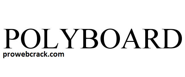 Polyboard 7.06e Crack + Activation Code Free Download (2021)